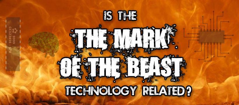Is The Mark Of The Beast Technology Related