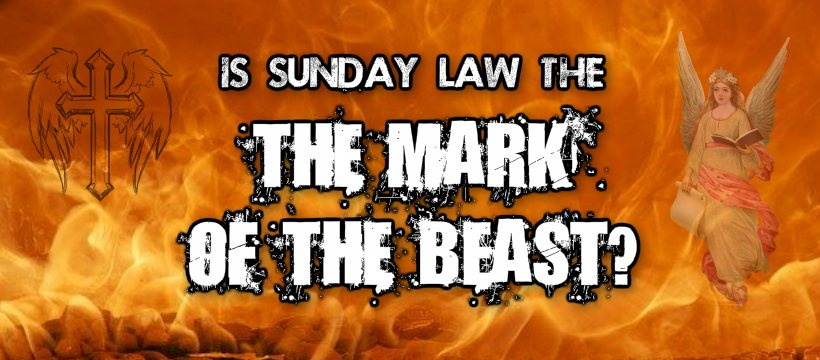 is sunday law mark of the beast